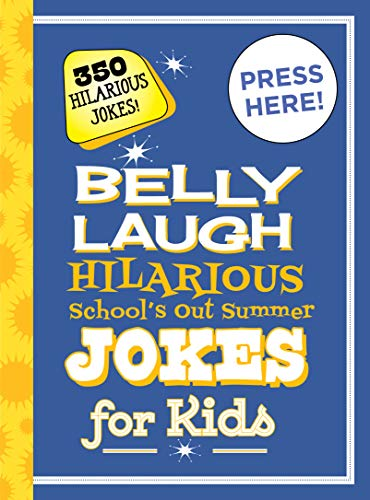 Belly Laugh Hilarious School's Out Summer Jokes for Kids: 350 Hilarious Summer Jokes! (English Edition)