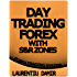 Day Trading Forex with S&R Zones - Forex Trading System (English Edition)