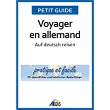 Voyager en allemand: Auf deutsch reisen (Petit guide 92) (German Edition)