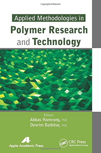 Applied Methodologies in Polymer Research and Technology -