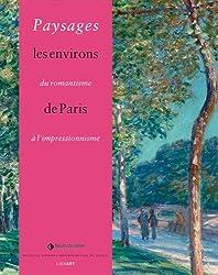 Paysages, du romantisme à l'impressionnisme : Les environs de Paris
