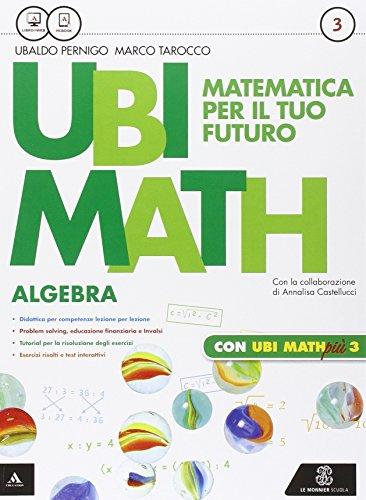 Ubi math. Matematica per il futuro. Algebra-Geometria 3-Quaderno di Ubi math pi. Per la Scuola media. Con e-book. Con espansione online