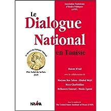 Le Dialogue National en Tunisie: Prix Nobel de la Paix 2015