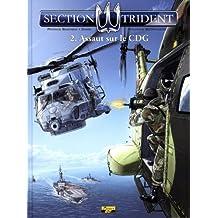 Section trident, Tome 2 : Assaut sur le CDG