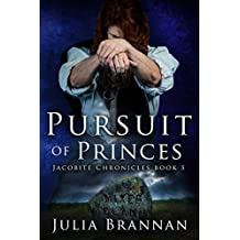 Pursuit of Princes (The Jacobite Chronicles Book 5) (English Edition)