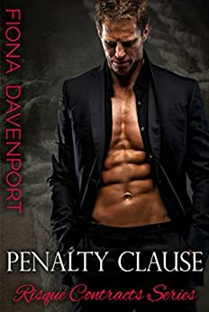 Penalty Clause (Risqué Contracts Book 1) by [Davenport, Fiona]