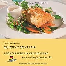 Leichter leben in Deutschland Kochbuch, Band 8
