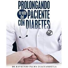 Prolongando la vida del paciente con diabetes