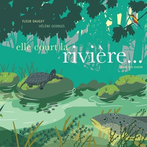 Elle court la rivière