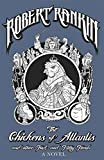 The Chickens of Atlantis and Other Foul and Filthy Fiends (Japanese Devil Fish Girl 4) by Robert Rankin (2014-07-10)