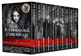 Supernatural Chronicles: The New Orleans Collection (English Edition)