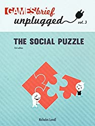 The Social Puzzle (Gamesbrief Unplugged Book 3) (English Edition)