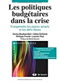 Les politiques budgetaires dans la crise comprendre les enjeux actuels et les défis futurs