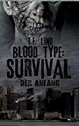 Blood Type: Survival: Der Anfang