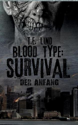 Blood Type: Survival: Der Anfang
