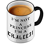 Funtasstic Tasse I m not a Princess I am Khaleesi - Kaffeepott Kaffeebecher by StyloTex