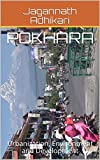 This book cover various various social, political and environmental issues that emerge in the process of urbanization taking the case of Pokhara, Nepal. Pokhara is an unique city, which has urbanized rapidly in the past five decades. This study shows...
