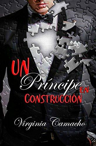 Un príncipe en construcción - Saga Príncipes 01, Virginia Camacho (rom) 51eTAkzS-mL