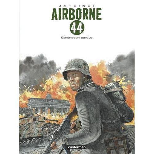 Airborne 44, Tome 7 : Génération perdue