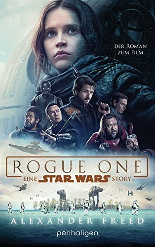 Freed, Alexander: Star Wars - Rogue One