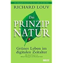 Das Prinzip Natur: Grünes Leben im digitalen Zeitalter