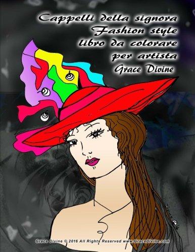 cappelli-della-signora-fashion-style-libro-da-colorare-per-artista-grace-divine