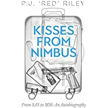 Kisses From Nimbus: From SAS to MI6 An Autobiography