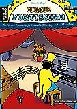 Circus Fortissimo: Die Allround-Klavierschule für Kinder ab 6 Jahren, Jugendliche und Erwachsene. Lehrbuch für Piano. Klavierstücke. Kinderlieder. Musiknoten.