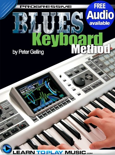 Blues Keyboard Lessons for Beginners: Teach Yourself How to Play Keyboard (Free Audio Available) (Progressive) (English Edition) Casio-audio