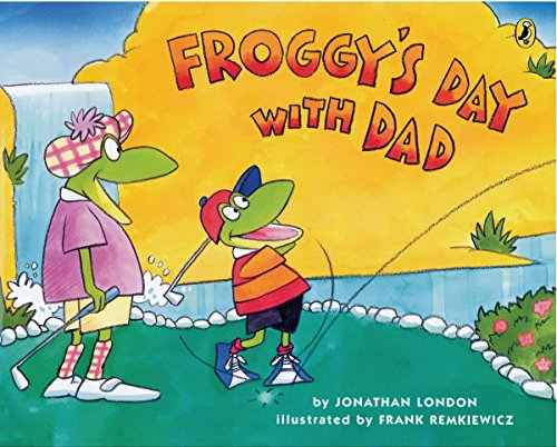 Froggy'S Day With Dad por Jonathan London