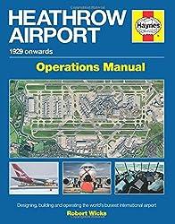 Heathrow Airport Manual (Haynes Operational Manual)