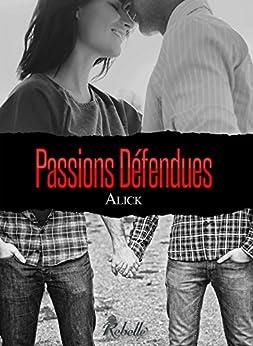 Passions Défendues par [Alick]