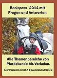 Basispass Pferdekunde 2014 Der Einstieg in den Turniersport