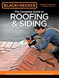 The Complete Guide to Roofing and Siding Rev. ed. of: Complete guide to roofing, siding & trim / created by: the editors of Creative Publishing International, Inc., in cooperation with Black & Decker. 2008. Full description