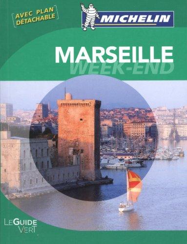 Guides verts Michelin week-end Marseille