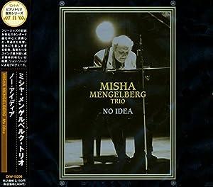 Misha Mengelberg Trio -  no idea