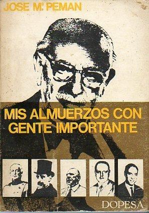 MIS ALMUERZOS CON GENTE IMPORTANTE. 9ª ed. especial para la Caja de Ahorros Layetana.