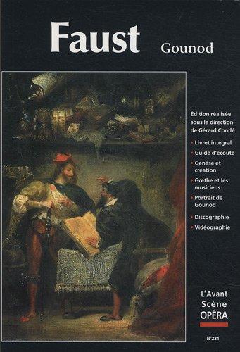 L'Avant-Scène Opéra, N° 231 : Faust