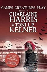 Games Creatures Play by Charlaine Harris (2014-04-03)