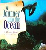 A Journey Into the Ocean (Biomes of North America) by Rebecca L. Johnson (2004-01-24)