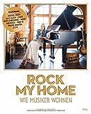 Produkt-Bild: Rock my home: Wie Musiker wohnen