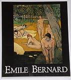 Emile Bernard - Ein Wegbereiter der Moderne 1868-1941. Katalog der Ausstellung in der städtischen Kunsthalle, Mannheim und im Rijksmuseum Vincent van Gogh, Amsterdam -