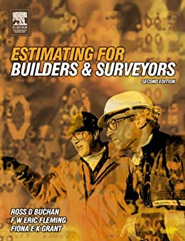 Estimating for Builders and Surveyors by [Buchan, R D, Fleming, Eric, Grant, Fiona]