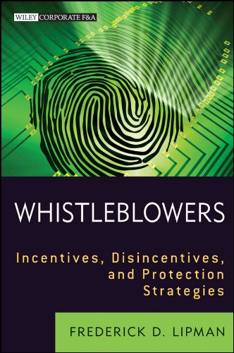 whistleblowers-incentives-disincentives-and-protection-strategies-wiley-corporate-fa