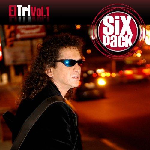 Six Pack: El Tri Vol. 1 - EP - Mexico El Tri De