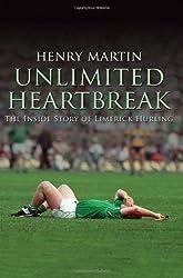 Unlimited Heartbreak: The Inside Story of Limerick Hurling