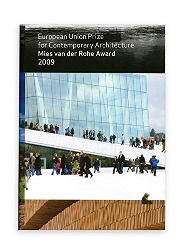 Mies van der Rohe Award 2009: European Union Prize for Contemporary Architecture