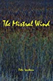 The Mistral Wind of Vincent van Gogh (English Edition)