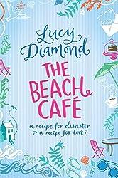 The Beach Cafe by Lucy Diamond (2011-06-03)