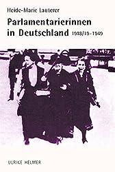 Parlamentarierinnen in Deutschland 1918/19-1949